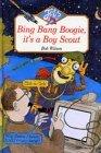 Bing, Bang, Boogie, It's a Boy Scout