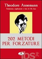 202 metodi per forza...