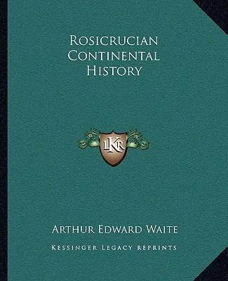 Rosicrucian Continental History