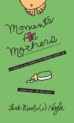 Moments for Mothers
