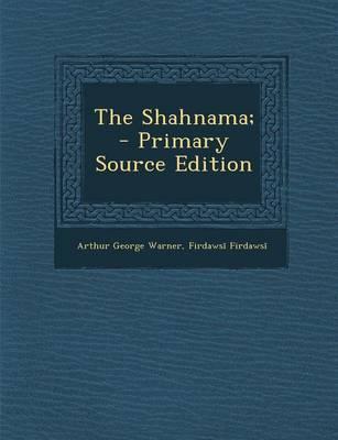 The Shahnama;