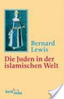 Die Juden in der islamischen Welt, Vom frühen Mittelalter bis ins 20. Jahrhundert