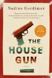 The House Gun