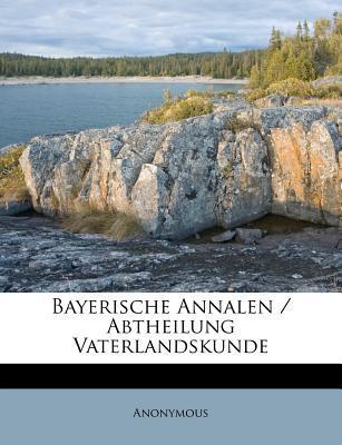 Bayerische Annalen/Abtheilung Vaterlandskunde
