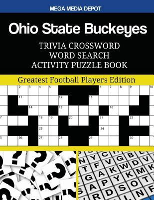 Ohio State Buckeyes Trivia Crossword Word Search Activity Puzzle Book