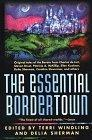 Essential Bordertown: a Travellers' Guide to the Edge of Faerie
