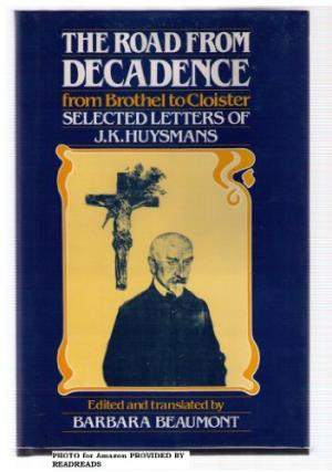 The Road from Decadence: From Brothel to Cloister
