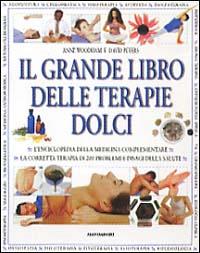 Il grande libro delle terapie dolci