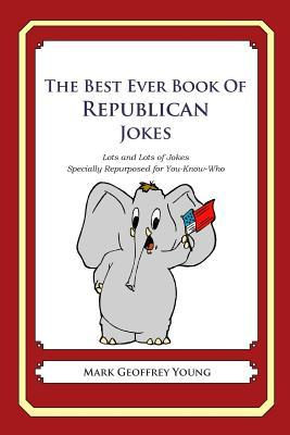 The Best Ever Book of Republican Jokes