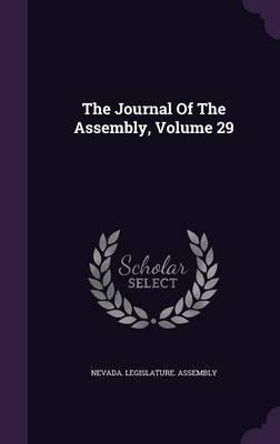 The Journal of the Assembly, Volume 29