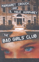 The Bad Girls' Club