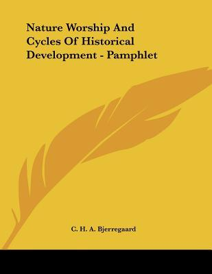 Nature Worship and Cycles of Historical Development