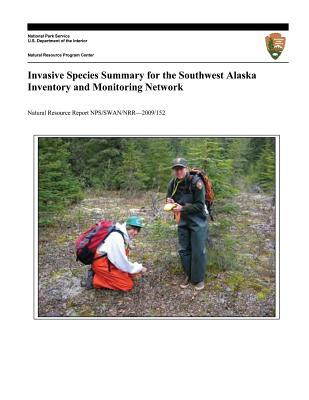 Invasive Species Summary for the Southwest Alaska Inventory and Monitoring Network