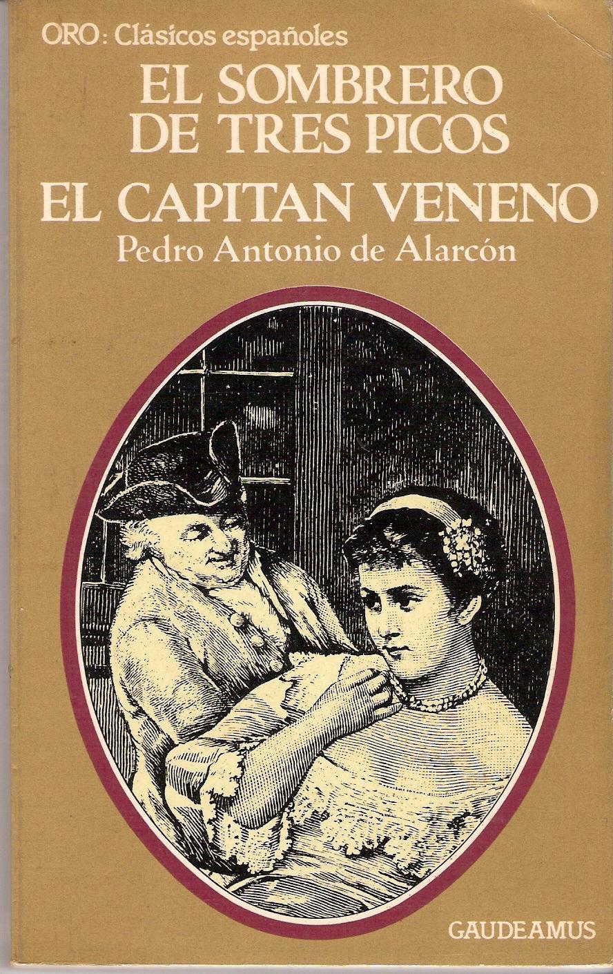 El sombrero de tres picos - El capitán veneno