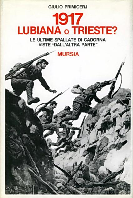 1917 Lubiana o Trieste?