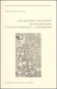 Enti religiosi e non profit tra welfare state e welfare community. La transizione