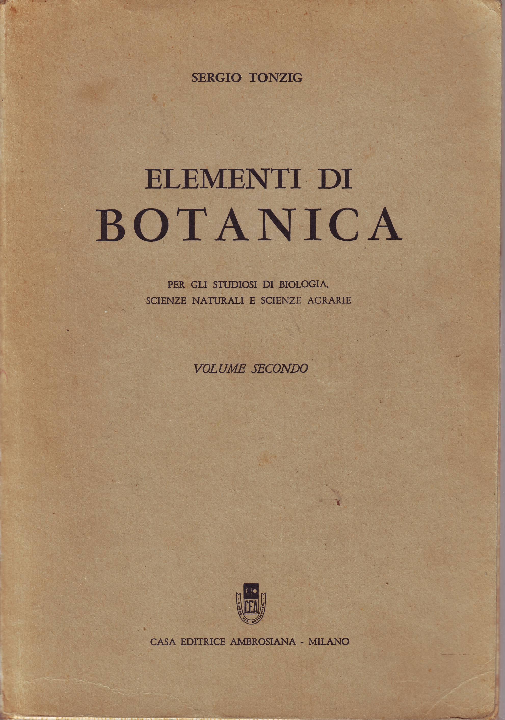 Elementi di botanica: per gli studiosi di biologia, scienze agrarie e scienze naturali - Vol. 2