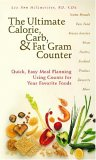 The Ultimate Calorie, Carb, & Fat Gram Counter