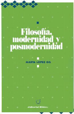 Filosofia, Modernidad Y Posmodernidad