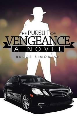 The Pursuit of Vengeance