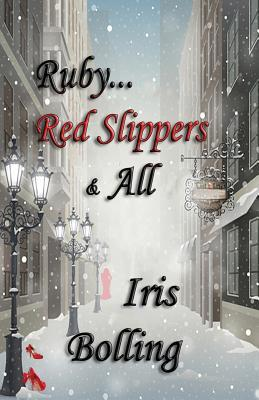 Ruby...Red Slippers & All