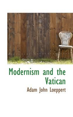 Modernism and the Vatican