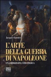 L'arte della guerra di Napoleone