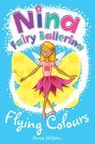 Nina Fairy Ballerina: Flying Colours