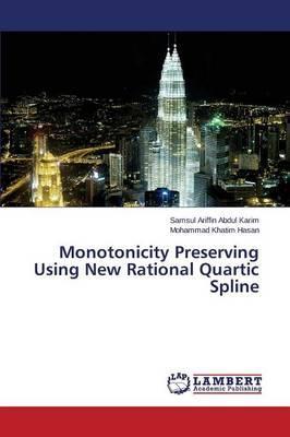Monotonicity Preserving Using New Rational Quartic Spline