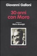 Trent'anni con Moro