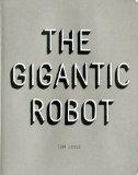 The Gigantic Robot