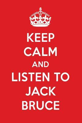 Keep Calm And Listen To Jack Bruce