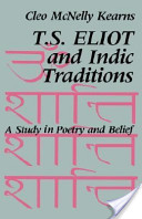 T. S. Eliot and Indic traditions