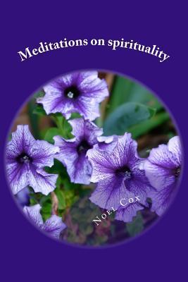 Meditations on Spirituality