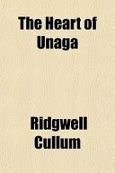 The Heart of Unaga