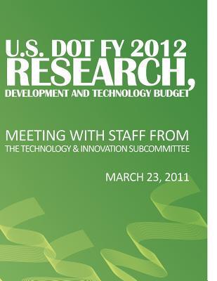 U.s. Dot Fy 2012 Research, Development and Technology Budget