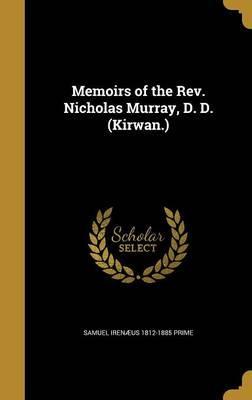 Memoirs of the REV. ...