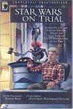 Star Wars on Trial