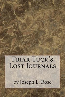 Friar Tuck's Lost Journals