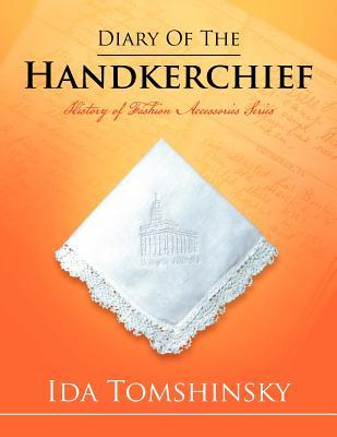 Diary of the Handkerchief