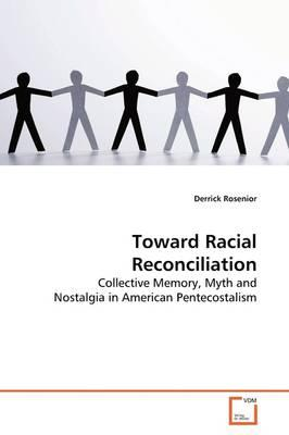 Toward Racial Reconciliation