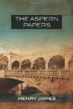 The Aspern Papers, L...