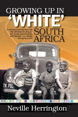 Growing Up in White South Africa