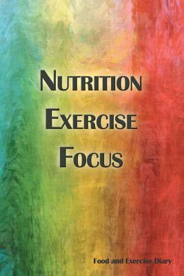 Nutrition Exercise Focus