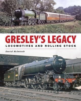 Gresley's Legacy
