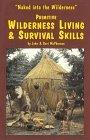 Primitive Wilderness Living & Survival Skills