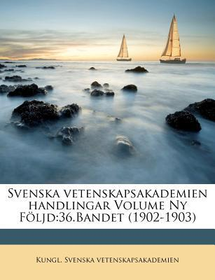 Svenska Vetenskapsakademien Handlingar Volume NY Foljd
