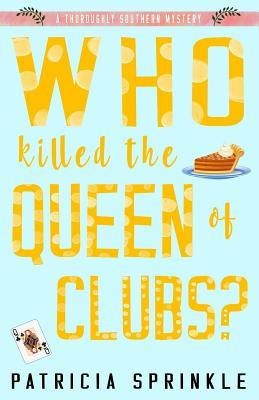 Who Killed the Queen of Clubs