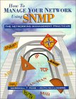 How to Manage Your Network Using SNMP