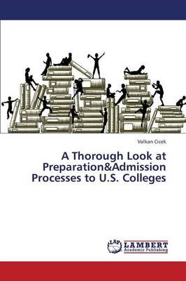 A Thorough Look at Preparation&Admission Processes to U.S. Colleges